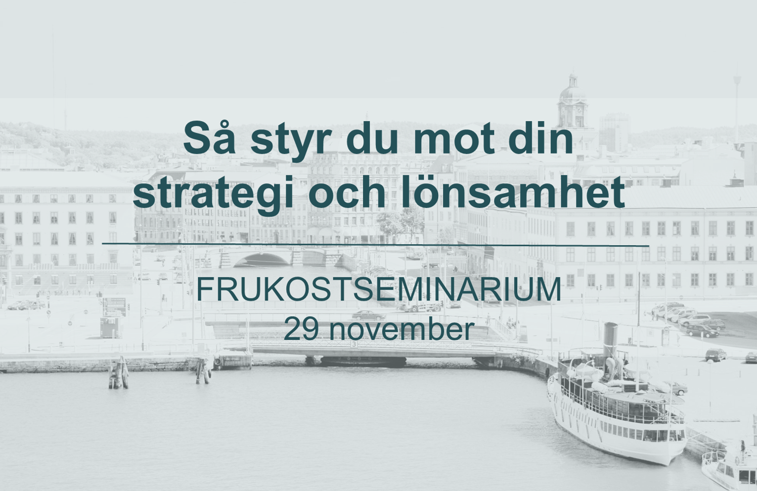 Styra mot strategi och lönsamhet